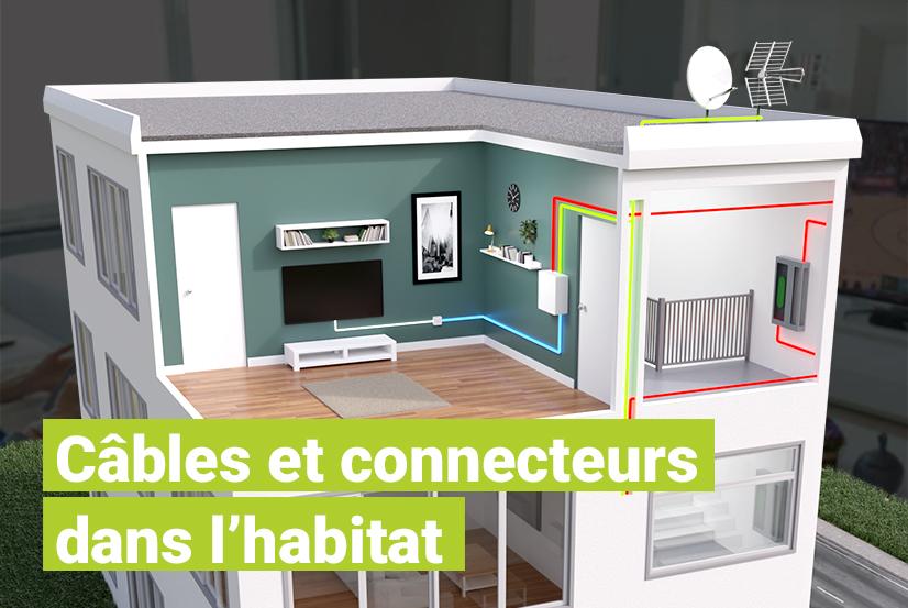 Câbles et connecteurs dans l'habitat : le challenge technique de la nouvelle norme résidentielle